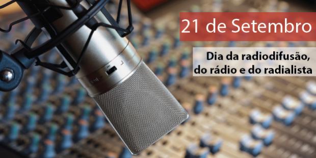 Dia do Rádio, Radiofusão, e Radialista - 21 de setembro