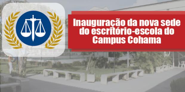 Inauguração da nova sede do Escritório-Escola no campus Cohama