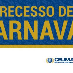 RECESSO_CARNAVAL_620x310 ceuma
